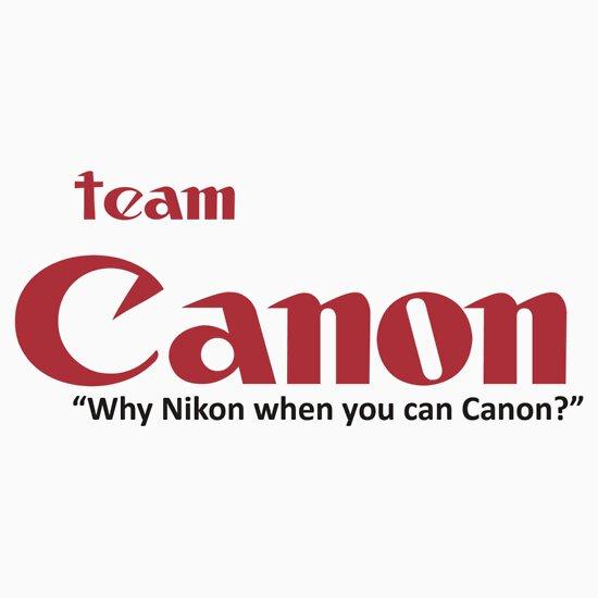 TShirtGifter presents: Team Canon! - why nikon when you can CANON.