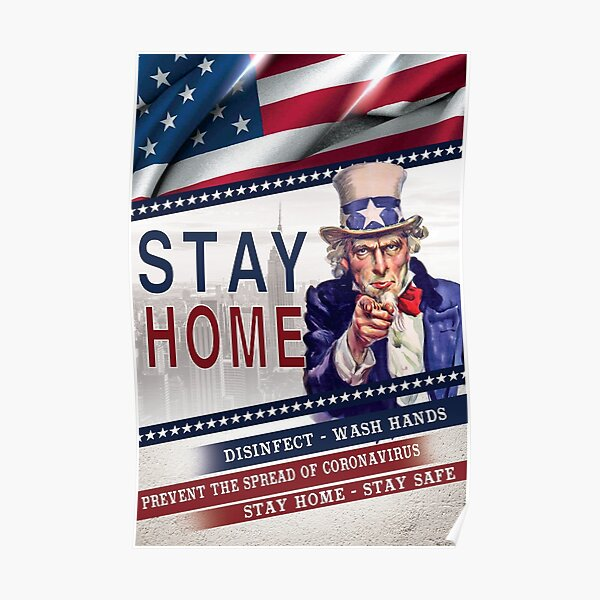 USA STAY HOME ORDER to stop coronavirus spread Poster