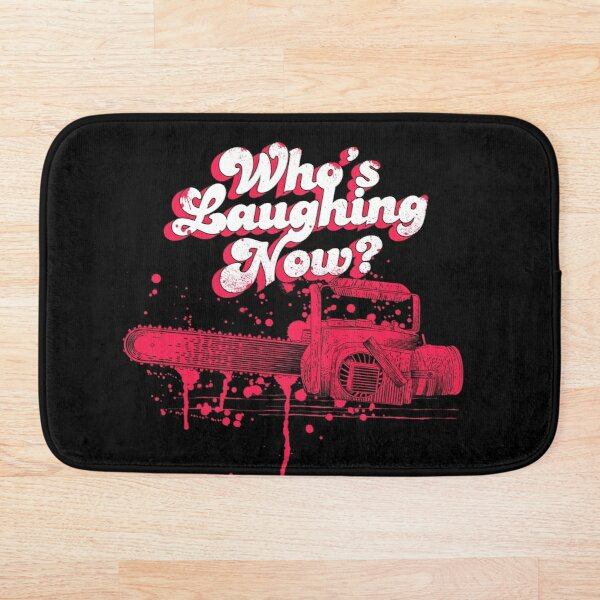 Whos Laughing Now - Evil Dead - Chainsaw - Ash - Groovy - Boomstick Bath Mat