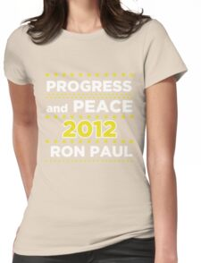 Progress and Peace - Ron Paul for President 2012 Womens Fitted T-Shirt