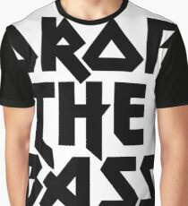 Drop The Bass (ferrum) [dark] Graphic T-Shirt