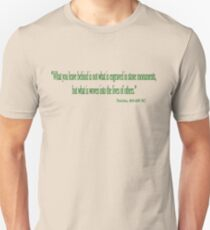 """""""What you leave behind"""" Unisex T-Shirt"""