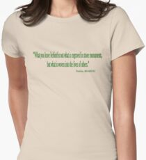 """""""What you leave behind"""" Women's Fitted T-Shirt"""