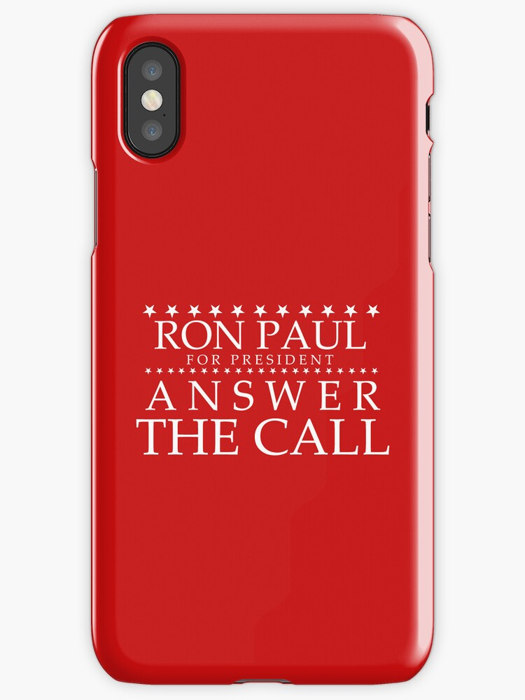 Ron Paul - Answer the Call iPhone Case by BNAC - The Artists Collective.