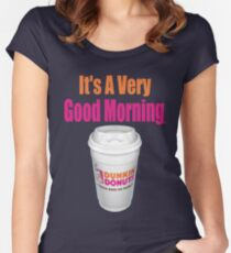 Dunkin' Donuts - It's A Very Good Morning - (Designs4You) Women's Fitted Scoop T-Shirt