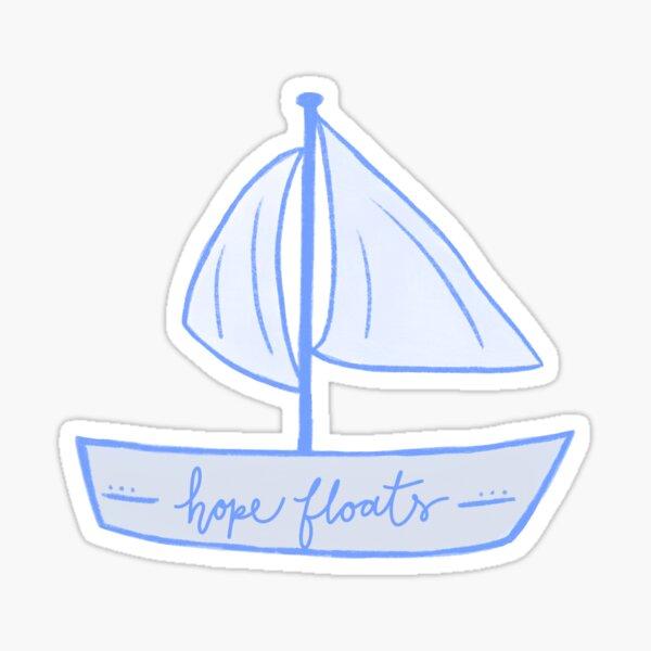 Hope floats Sticker