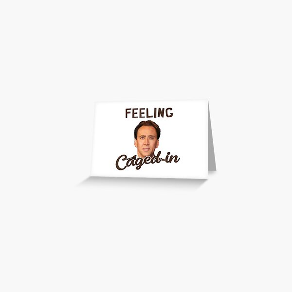 Feeling Caged In - Funny Meme Design Greeting Card