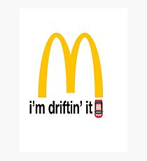 McDonalds - i'm driftin' it Photographic Print