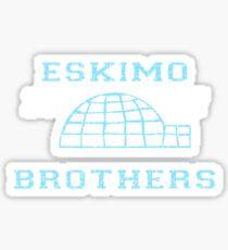 Eskimo Brothers Sticker