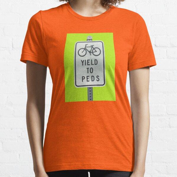 Yield To Pedestrians Essential T-Shirt