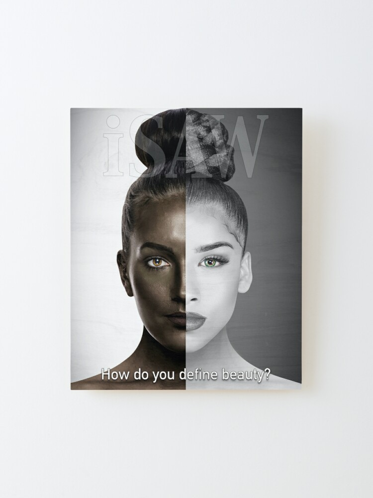 Alternate view of How Do You Define Beauty Mounted Print