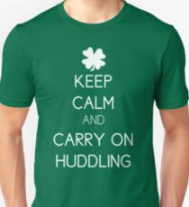 Keep Calm and Carry On Huddling Unisex T-Shirt