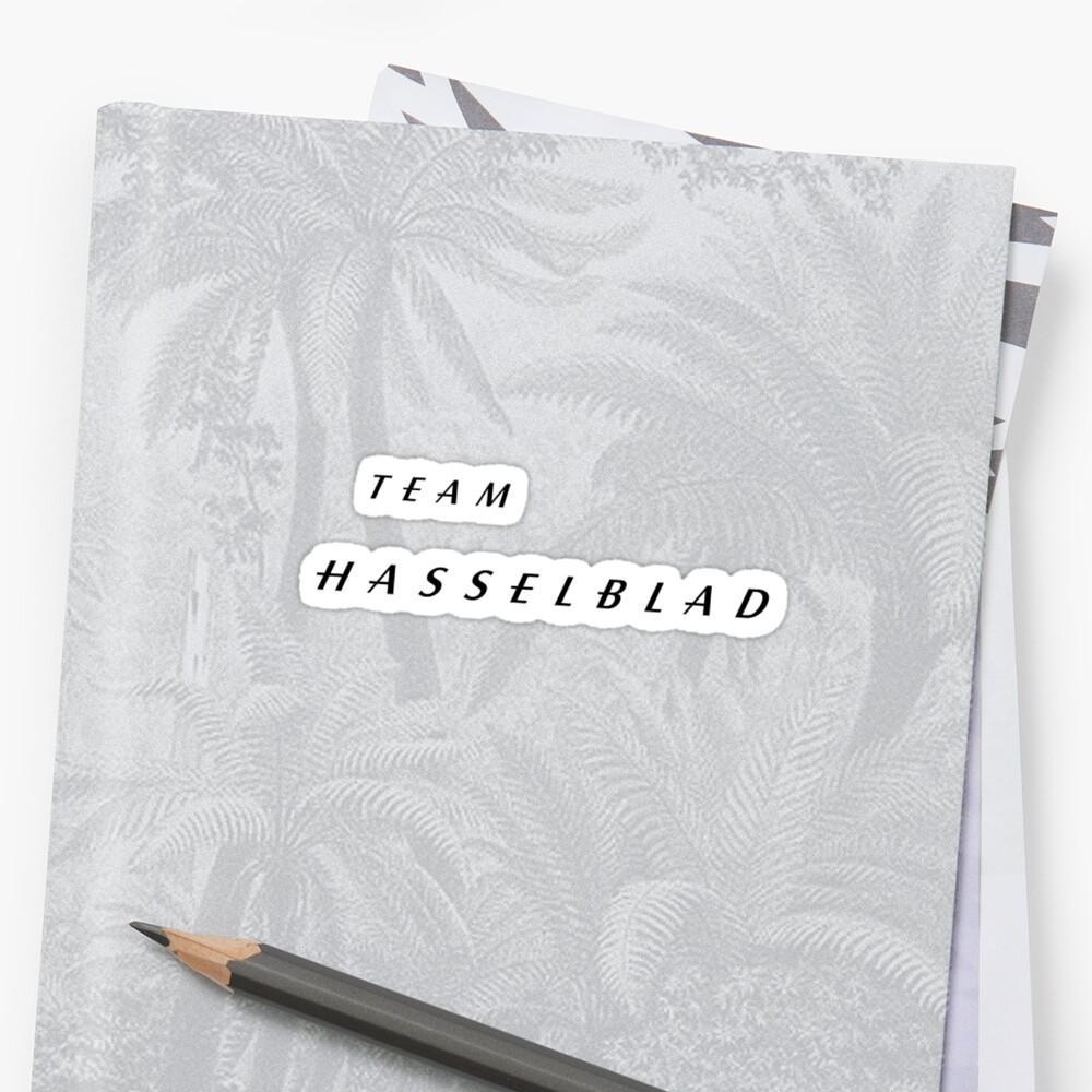 Team Hasselblad! by photoshirt