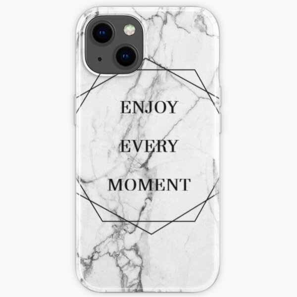 """marble """"enjoy every moment"""" phone case iPhone Soft Case"""