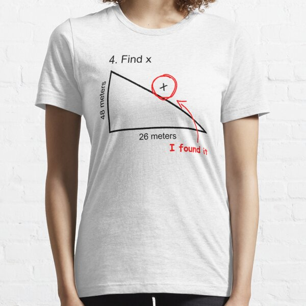 Find X (Homecoming, Math) Essential T-Shirt