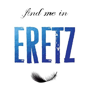 Find Me In... ERETZ by BehindthePages