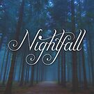 Nightfall (Special Edition) by caligature