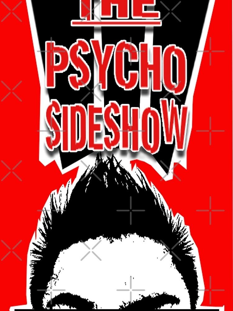 THE PSYCHO SIDESHOW! by TwiggyT21