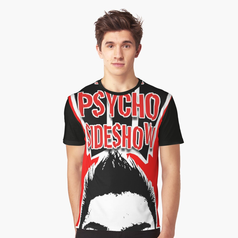 THE PSYCHO SIDESHOW! Graphic T-Shirt
