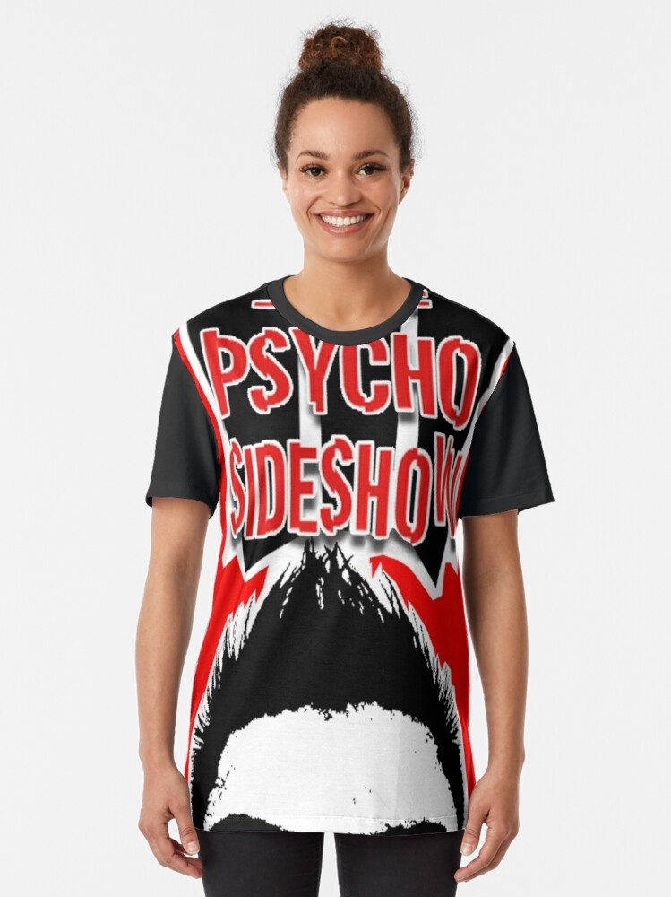 Alternate view of THE PSYCHO SIDESHOW! Graphic T-Shirt