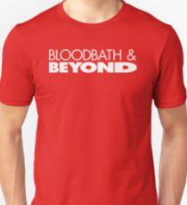 Bloodbath & Beyond (white text) Unisex T-Shirt