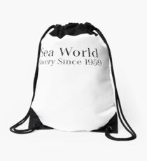 Sea World - Slavery Since 1959 Drawstring Bag