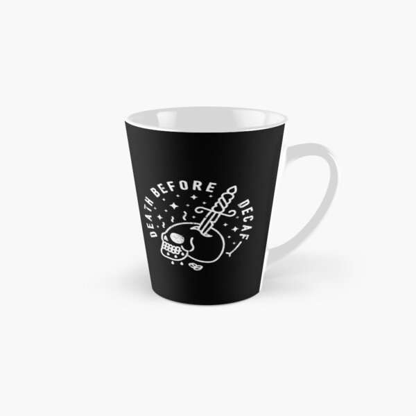 Death Before Decaf Tall Mug