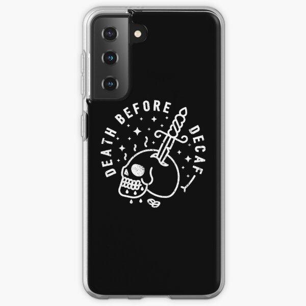 Death Before Decaf Samsung Galaxy Soft Case