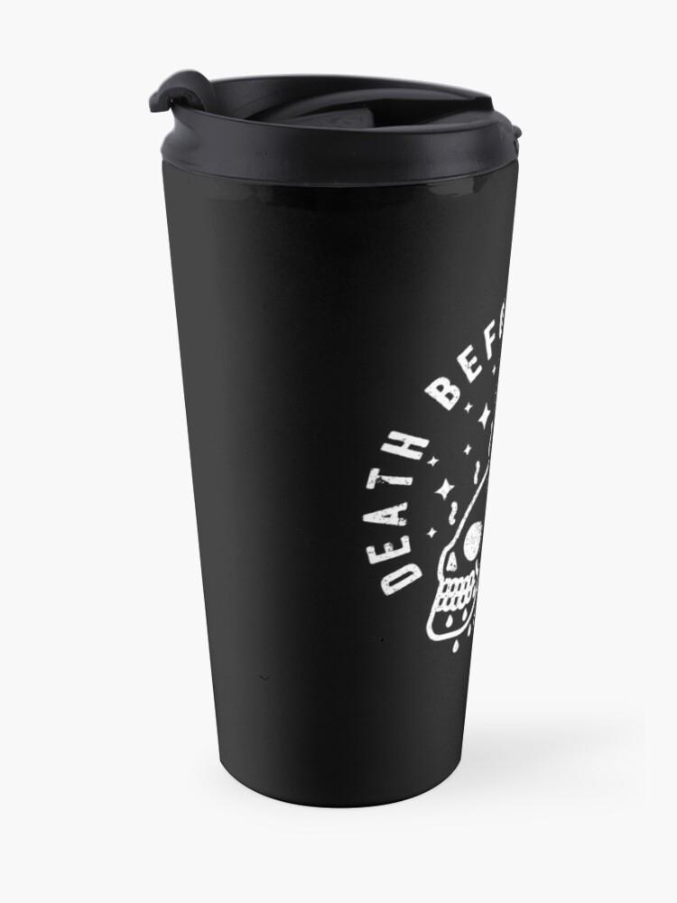 Alternate view of Death Before Decaf Travel Mug