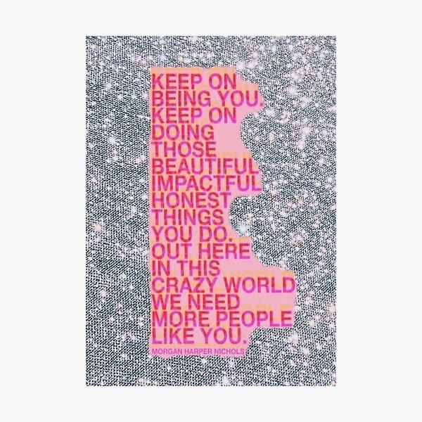glitter vsco quote board Photographic Print