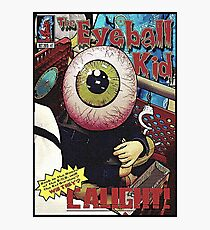The Eyeball Kid: Comic Cover Photographic Print