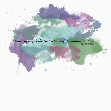 Wilde: Consistency & the Unimaginative by incorruptible