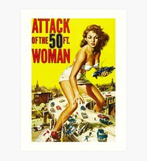 Attack of the 50ft Woman poster Art Print