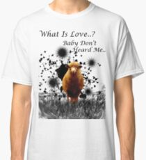 """Hilarious Sheep Parody of """"What is Love"""" Classic T-Shirt"""
