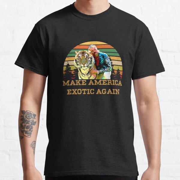 Machen Sie Amerika wieder exotisch Tiger King Classic T-Shirt