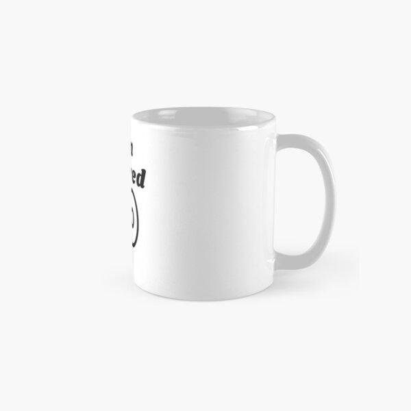 I am covered Classic Mug