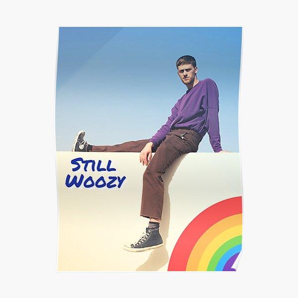 Still Woozy Poster Poster