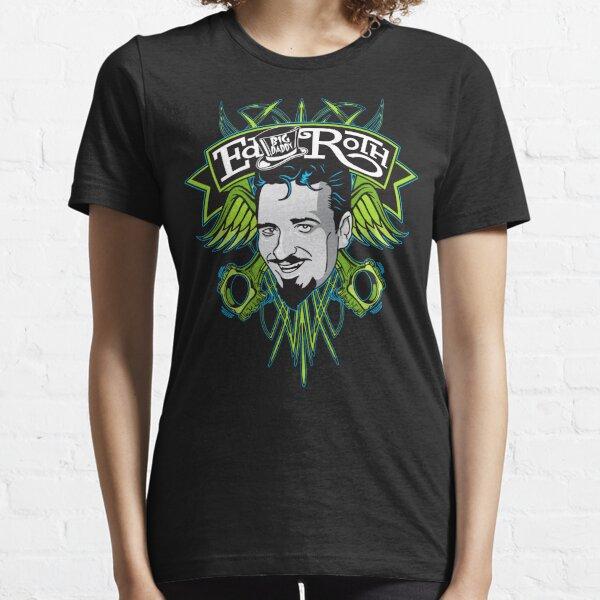 """Ed """"Big Daddy"""" Roth Essential T-Shirt"""