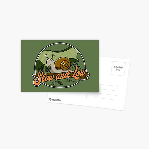 Slow and Low Cartoon Snail Postcard