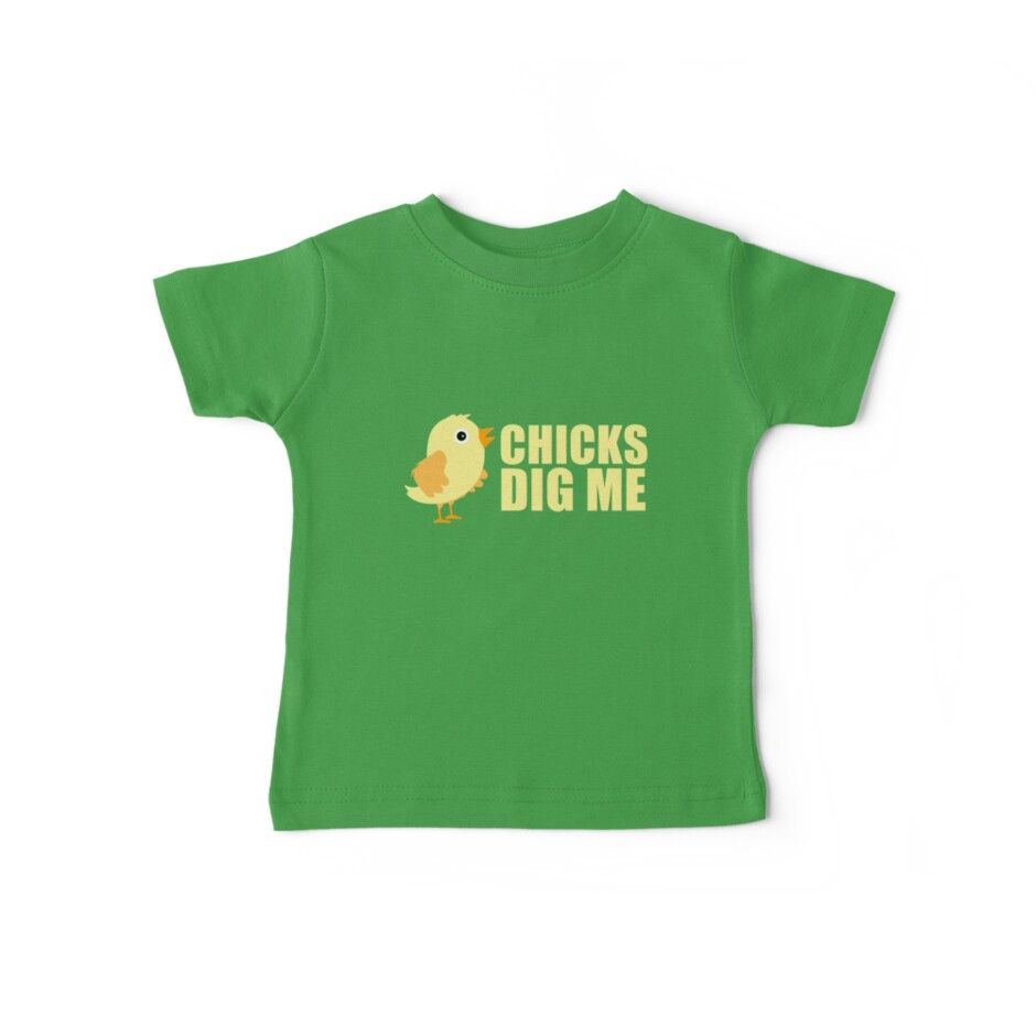 Chicks Dig Me [ Tshirt & iPad Case ] by Damienne Bingham