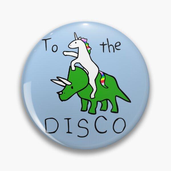 To The Disco (Unicorn Riding Triceratops) Pin