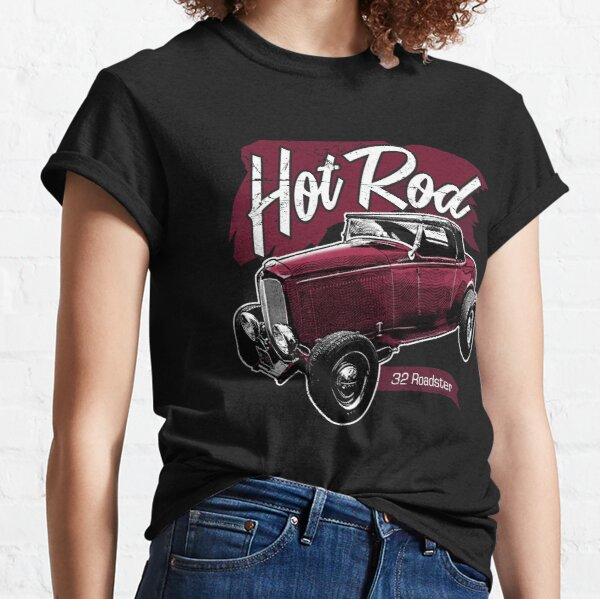 Hot Rod - 1932 Ford model B Roadster Classic T-Shirt