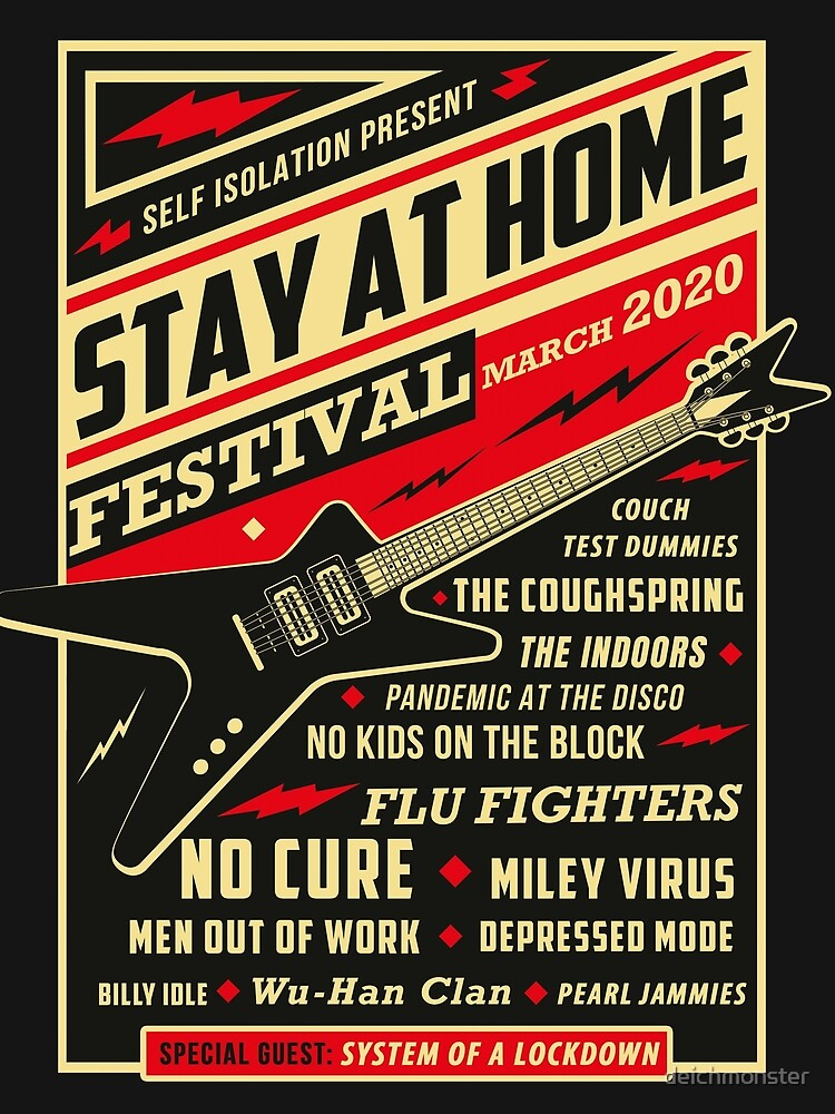 Quarantine Social Distancing Stay Home Festival 2020 by deichmonster