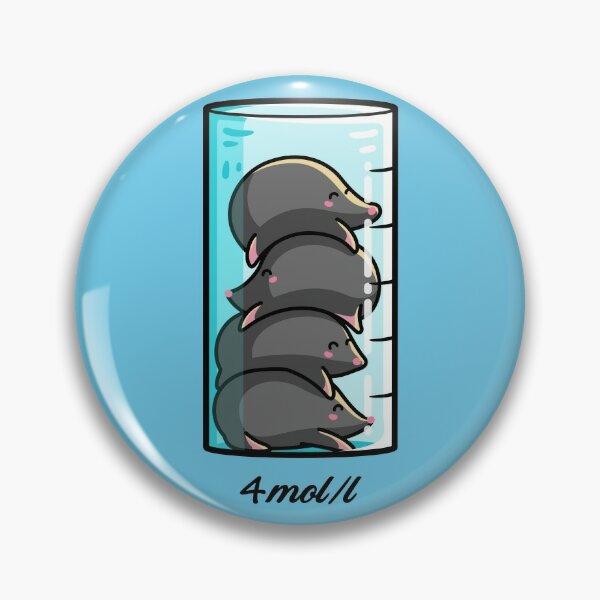 4 Moles Per Litre Chemistry Science Joke Pin