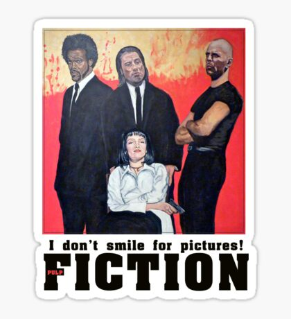 I Don't Smile for Pictures Sticker