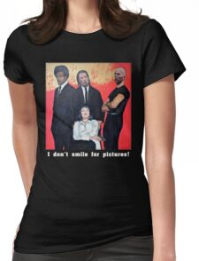 I Don't Smile for Pictures Womens Fitted T-Shirt