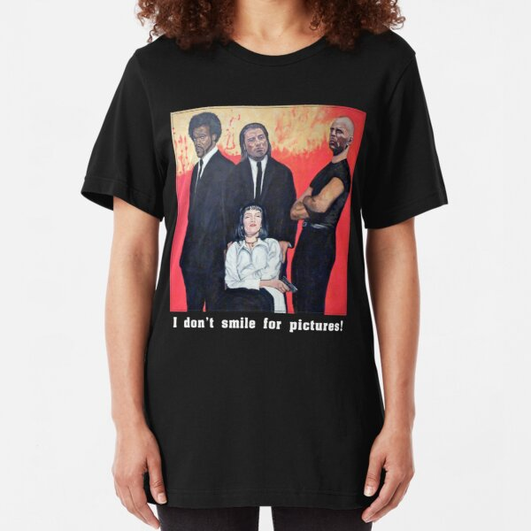 I Don't Smile for Pictures Slim Fit T-Shirt