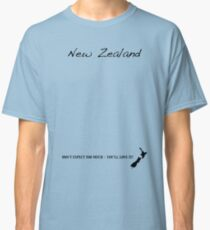 New Zealand - Don't Expect Too Much - You'll Love It! Classic T-Shirt