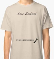 New Zealand - It's Not Part of Australia Classic T-Shirt