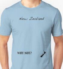 New Zealand - Why Not? Unisex T-Shirt